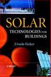 Solar Technologies for Buildings, Eicker, Ursula, 047148637X