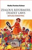 Zealous Reformers, Deadly Laws 9780761936374