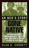Gone Native, Alan Cornett, 0804116377