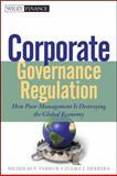 Corporate Governance Regulation, Nicholas V. Vakkur and Zulma J. Herrera, 111849637X