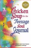 Chicken Soup for the Teenage Soul Journal, Jack L. Canfield and Mark Victor Hansen, 1558746374