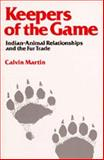 Keepers of the Game 9780520046375