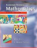 Elementary Technical Mathematics, Ewen, Dale and Nelson, C. Robert, 0534386377