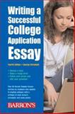 Writing a Successful College Application Essay, George Ehrenhaft, 0764136372