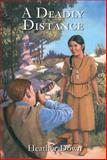 A Deadly Distance, Heather Down, 1550026372
