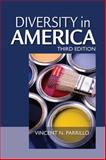 Diversity in America, Vincent N. Parrillo, 1412956374
