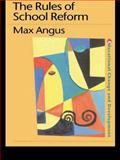The Rules of School Reform, Angus, Max, 0750706376