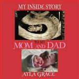 My Inside Story to My Mom and Dad, Saundra Lynn, 1463436378