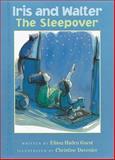 Iris and Walter: the Sleepover, Elissa Haden Guest, 0152046372