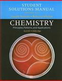 Chemistry Student Solutions Manual : Principles, Patterns, and Applications: Chapters 1-13, Noroski, Joseph and Whelan, Rebecca, 0805306374