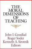 The Moral Dimensions of Teaching, , 1555426379