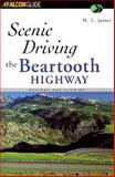 The Beartooth Highway, H. L. James, 1560446374