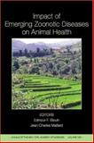 Impact of Emerging Zoonotic Diseases on Animal Health : 8th Biennial Conference of the Society for Tropical Veterinary Medicine, Bokma, Bob H., 1573316377