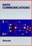 Data Communications, Driscoll, Frederick F., 0030266378