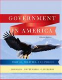 Government in America : People, Politics, and Policy, Edwards, George C. and Wattenberg, Martin P., 0205806376
