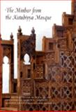 The Minbar from the Kutubiyya Mosque, Bloom, Jonathan M. and Toufiq, Ahmed, 0300086377
