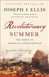Revolutionary Summer, Joseph J. Ellis, 0307946371