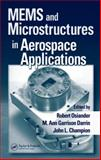 Micro Electro Mech Sys and Microstructures in Aerospace Applications, Robert, Osiander, 0824726375