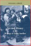 Art and Money in the Writings of Tobias Smollett, Gibson, William, 0838756379