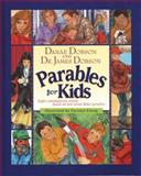 Parables for Kids, Danae Dobson and James C. Dobson, 0842306374