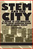 STEM and the City, Clair T. Berube, 162396637X