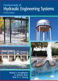 Fundamentals of Hydraulic Engineering Systems, Houghtalen, Robert J. and Hwang, Ned H., 0136016383