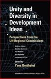 Unity and Diversity in Development Ideas : Perspectives from the un Regional Commissions, , 0253216389