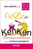 Crazy for KenKen, Will Shortz, 0312546386