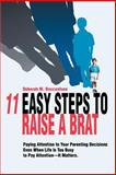 11 Easy Steps to Raise a Brat, Deborah Boccanfuso, 0595316387