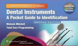 Dental Instruments : A Pocket Guide to Identification, Mitchell, Melanie, 1608316386