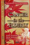Cancer in the Elderly, Todorov, Ivan and Novak, Filip, 1614706387