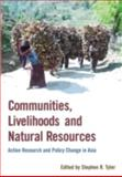 Communities, Livelihoods and Natural Resources, Stephen R. Tyler, 1853396389