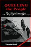 Quelling the People, Timothy Brook, 0804736383