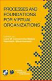 Processes and Foundations for Virtual Organizations, Camarinha-Matos, Luis, 140207638X