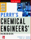 Perry's Chemical Engineers' Handbook, Perry, Robert H. and Green, Donald W., 0071346384