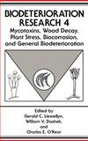 Biodeterioration Research : Mycotoxins, Wood Decay, Plant Stress, Biocorrosion, and General Biodeterioration, , 0306446383
