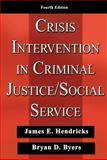 Crisis Intervention in Criminal Justice/Social Service, , 0398076383