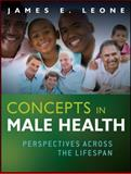 Concepts in Male Health : Perspectives Across the Lifespan, Leone, James E., 0470486384