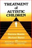 Treatment of Autistic Children, Howlin, Patricia and Rutter, Michael, 0471926388