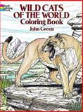 Wild Cats of the World Coloring Book, John Green, 0486256383