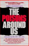 The Poisons Around Us, Henry A. Schroeder, 0879836385