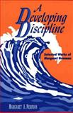 A Developing Discipline : Selected Works of Margaret Newman, Newman, Margaret A., 088737638X