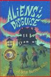 Aliens in Disguise, Clete Smith, 1423166388