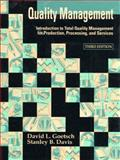 Quality Management : Introduction to Total Quality Management for Production, Processing and Services, Goetsch, David L., 0130116386