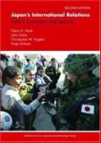 Japan's International Relations : Politics, Economics and Security, Hook, Glenn D. and Gilson, Julie, 0415336384