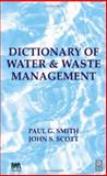 Dictionary of Water and Waste Management 9780750646383