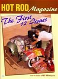 Hot Rod Magazine : The First 12 Issues, Petersens Hot Rod Magazine Staff, 0760306389