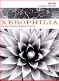 Xerophilia : Ecocritical Explorations in Southwestern Literature, Lynch, Tom, 089672638X