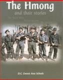 The Hmong : And Their Stories,, 0970806388
