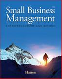 Small Business Management : Entrepreneurship and Beyond, Hatten, Timothy S., 128586638X